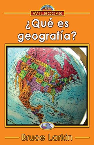 ¿Qué es geografía? por Bruce Larkin