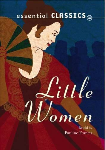 Little Women (Essential Classics - Family Classics)