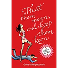 Treat them Mean and Keep them Keen (English Edition)