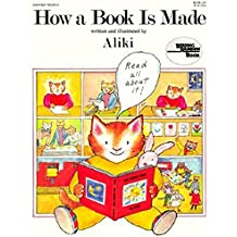 How a Book Is Made (Reading Rainbow Book)