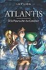 Atlantis : À la Poursuite du Coralixir par Lion