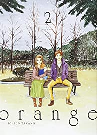 Orange - Volume 2 par Ichigo Takano