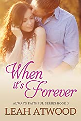 When It's Forever (Always Faithful Book 3)