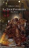 L'Hérésie d'Horus - La Tour foudroyée / Le Roi sombre : Edition limitée