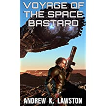 Voyage of the Space Bastard