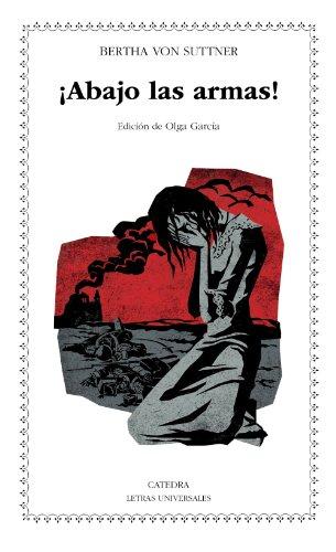Descargar Libro Libro ¡Abajo Las Armas! (Letras Universales) de Bertha von Suttner