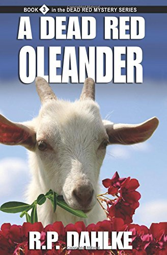 A Dead Red Oleander (The Dead Red Mysteries) by RP Dahlke (2012-07-20)
