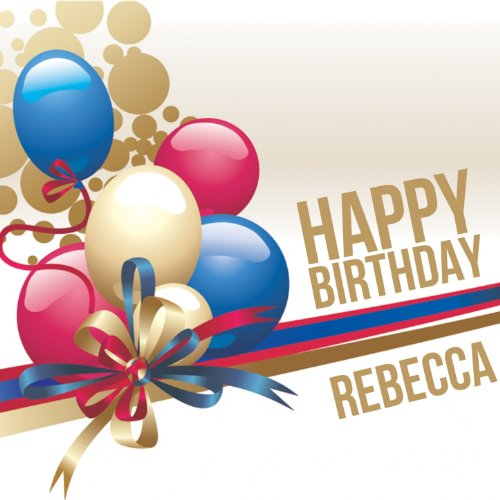 Happy Birthday Rebecca By The Happy Kids Band On Amazon