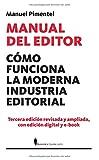 Manual Del Editor - Como Funciona La Moderna Industria Editorial (Manuales (berenice))