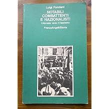 Notabili, combattenti e nazionalisti. L'Abruzzo verso il fascismo