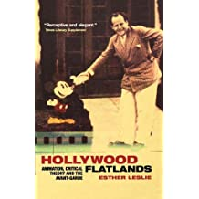 Hollywood Flatlands: Animation, Critical Theory and the Avant-Garde