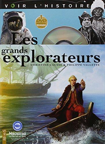 Les grands explorateurs (Livre + DVD de 65 min)