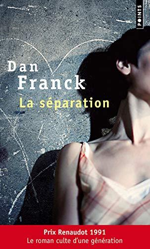 La Séparation par Franck Dan