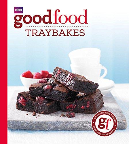 Good Food: Traybakes (Food For Life Baking Company)