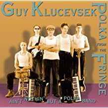 Guy Klucevsek:Polka from the F