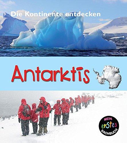 antarktis-mein-erstes-sachbuch-die-kontinente-entdecken