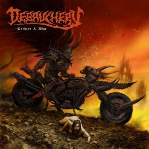 Debauchery: Rockers & War (Audio CD)