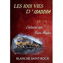 Les 1001 vies d'Isadora : L'Initiation des Passe-Monde