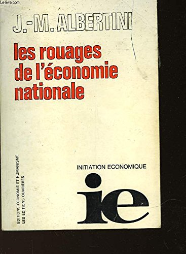 Les Rouages de l'économie nationale (Initiation économique) par Jean-Marie Albertini
