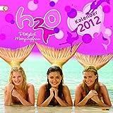 H2O - Plötzlich Meerjungfrau Wandkalender 2012 -
