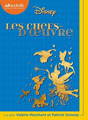 Les Chefs-d'oeuvre Disney: Livre audio 1 CD MP3 par  Walt Disney company