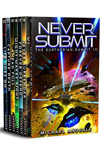 Kurtherian Gambit Boxed Set Three: Books 15-21, Never Submit, Never Surrender, Forever Defend, Might Makes Right, Ahead Full, Capture Death, Life Goes ... Gambit Boxed Sets Book 3) (English Edition)