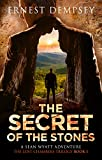 The Secret of the Stones (The Lost Chambers Trilogy Book 1) by Ernest Dempsey