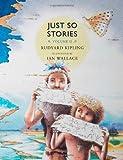 Just So Stories, Volume II: For Little Children: 2