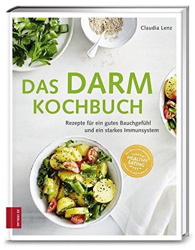 Image of Das Darm-Kochbuch: Rezepte für ein gutes Bauchgefühl und ein starkes Immunsystem