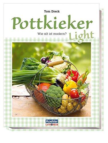 Pottkieker light - Wie alt ist modern?