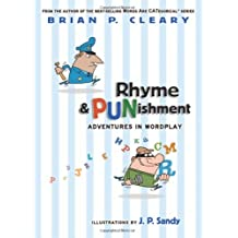 Rhyme & Punishment: Adventures in Wordplay