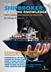 The Shipbroker's Working Knowledge: D...