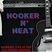 Hooker N' Heat: Recorded Live At The Fox Venice Theatre