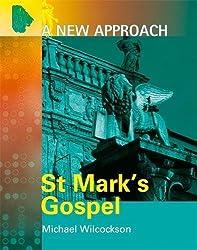 A New Approach: St Mark's Gospel (ANA)