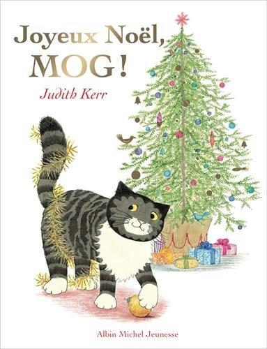 Joyeux Noël Mog ! par Judith Kerr