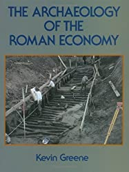 The Archaeology of the Roman Economy by Kevin Greene (1990-12-13)