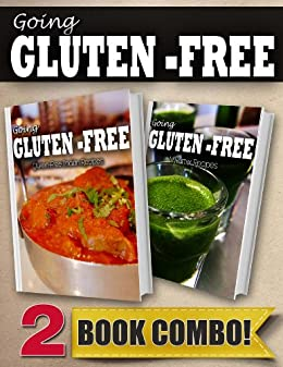 Gluten-Free Indian Recipes and Gluten-Free Vitamix Recipes: 2 Book Combo (Going Gluten-Free) (English Edition) von [Paul, Tamara]