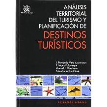 Análisis Territorial del Turismo y Planificación de Destinos Turísticos