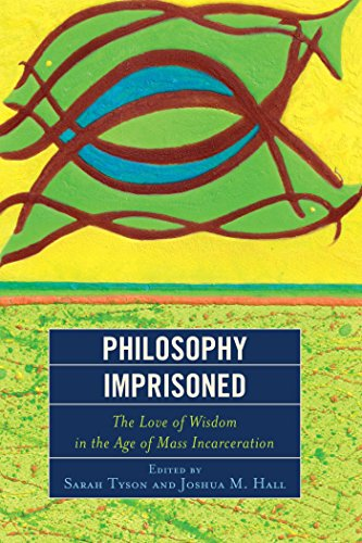 Andre Leder (Philosophy Imprisoned: The Love of Wisdom in the Age of Mass Incarceration (English Edition))