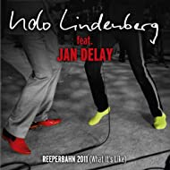 Reeperbahn 2011 (What It's like) [Feat. Jan Delay] [MTV Unplugged]