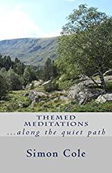 Themed Meditations: ...along the quiet path