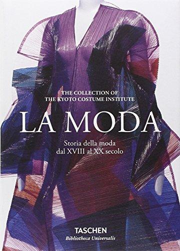 La moda. Storia della moda dal XVIII al XX secolo