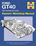 Ford GT40 Manual: 1984 onwards (all m...