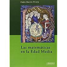 Las Matematicas En La Edad Media (Biblioteca Básica)