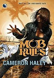 Mob Rules (Luna)