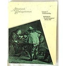 Advanced Backgammon: Vol. 1, Positional Play by Bill Robertie (1992-09-01)
