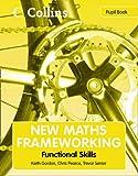 New Maths Frameworking – Functional Skills Pupil Book