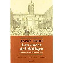 Las voces del diálogo.: Poesía y política en el medio siglo (ATALAYA)