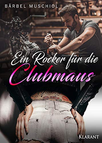 Ein Rocker für die Clubmaus (Night Riders Motorcycle Club 4)