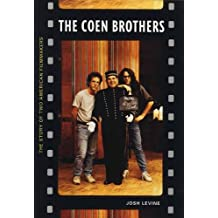 The Coen Brothers: The Story of Two American Filmmakers